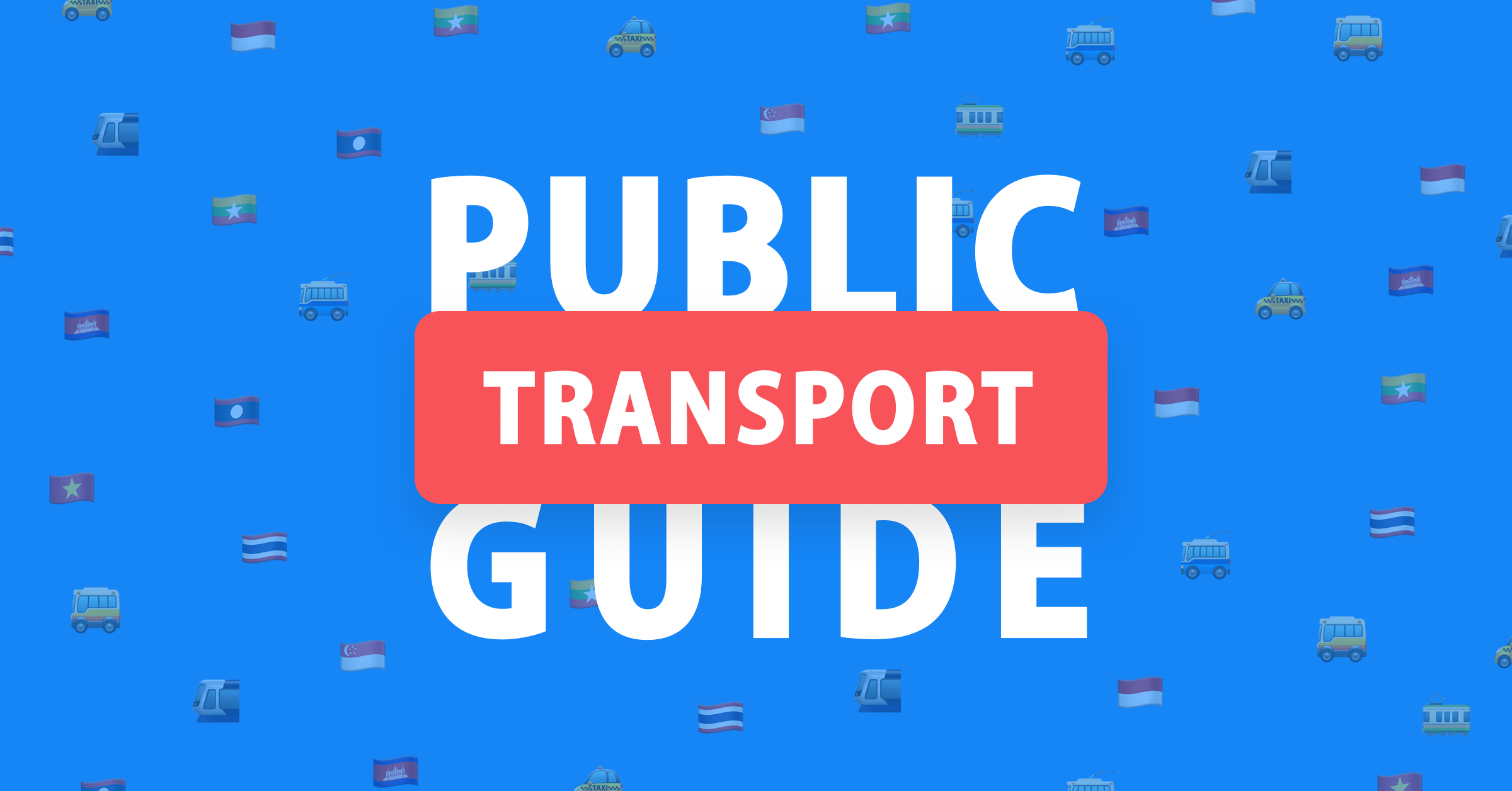 Guide to public transportation across Southeast Asian cities