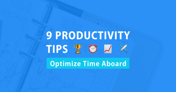 9 productivity tips to optimise time aboard on work trips