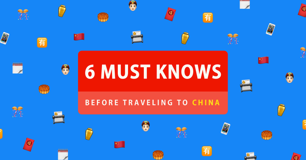 6 things you need to know before travelling to China on a business trip
